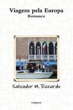 Viagem Pela Europa (2013, Paperback)