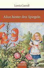 Alice hinter den Spiegeln von Lewis Carroll