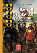 Jean III de Grailly, Captal de Buch, connétable d'Aquitaine