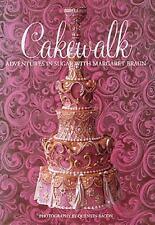 Cakewalk: Adventures In Sugar With Margaret Braun
