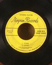 "Johnny hodges 7"" Norgran jazz EP 45 wham latino through for the night VG-"