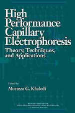High-Performance Capillary Electrophoresis: Theory, Techniques, and...