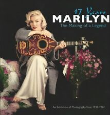 Marilyn: 17 Years- The Making of a Legend