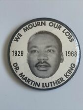 """1968 Dr Martin Luther King Jr We Mourn Our Lost Memorial 3.5"""""""" Button Funeral"""