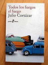 Todos los Fuegos el Fuego,Julio Cortazar,Edhasa 2012