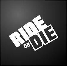 Ride O Die Fast and Furious Paul Walker divertente maleducato Auto Finestra Adesivo