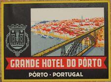 ETICHETTA GRANDE HOTEL DO PORTO PORTUGAL PORTOGALLO LUGGAGE LABEL ETICHETTE