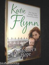 SIGNED; KATIE FLYNN (aka Judith Saxton) A Mother's Hope - 2009 - Hardback/Jacket