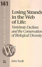 LOSING STRANDS IN THE WEB OF LIFE VERTEBRATE DECLINES BIOLOGICAL DIVERSITY