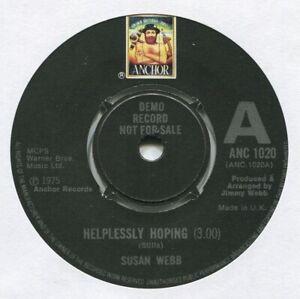 """[JIMMY WEBB] SUSAN WEBB ~ HELPLESSLY HOPING ~ 1975 UK """"DEMO"""" VINYL 7"""" SINGLE"""