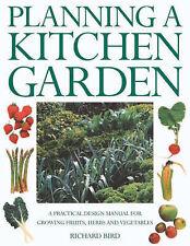 Planning a Kitchen Garden, Bird, Richard, New Book