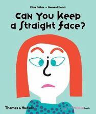 Can You Keep a Straight Face? by Bernard Duisit and Élisa Géhin (2017,...