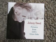 "JOHNNY DOWD ""PICTURES FROM LIFE'S OTHER SIDE"" 1999 KOCH NM/NM OOP ALT.CTRY.CD"
