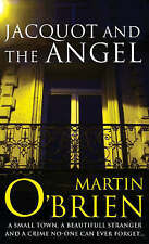 Jacquot and the Angel by Martin O'Brien (Paperback, 2006)