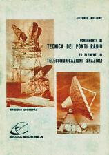 TECNICA PONTI RADIO ELEMENTI TELECOMUNICAZIONI SPAZIALI TELEFONO TV SATELLITE