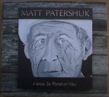 MATT PATERSHUK I Was So Fond Of You SCARCE CANADA COUNTRY FOLK CD ALBUM