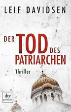 Davidsen, Leif - Der Tod des Patriarchen: Thriller (dtv Fortsetzungsnummer 0)
