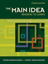 The Main Idea: Reading to Learn (4th Edition)