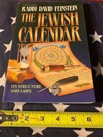 The Jewish Calendar Its Structure & Laws Rabbi Feinstein David Judaism Torah