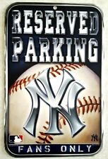 NEW YORK YANKEES Sign Reserved Parking Fans Only Office Mancave Basement Bar New