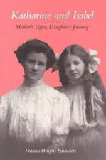 Katherine and Isabel: Mother's Light, Daughter's Journey