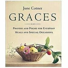 Graces: Prayers and Poems for Everyday Meals and Special Occasions (Paperback or