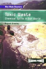 Toxic Waste  Chemical Spills in Our World  Man-made Disasters