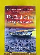 First Edition The End of the Long Summer by Dianne Dumanoski exc cond used HB