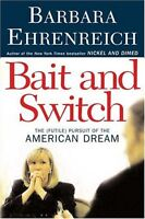 Bait and Switch: The (Futile) Pursuit of the Ameri