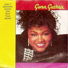 """GWEN GUTHRIE 'AIN'T NOTHIN' GOIN' ON BUT THE RENT' UK PICTURE SLEEVE 7"""""""