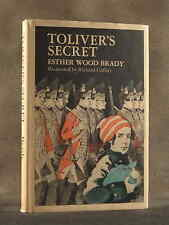 TOLIVER'S SECRET. Esther Wood Brady. REVOLUTIONARY WAR. HCDJ 1ST/1ST 1976 SIGNED