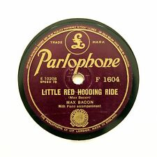 """Max Bacon """"Little Red encapuchamiento Ride/William T-infierno"""" Parlophone F-1604 [78 Rpm]"""