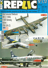 REPLIC N°120 AVRO LANCASTER DAMBUSTER / MD-II VARING / F-86D SABREDOG