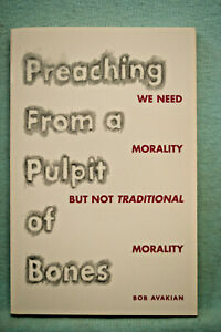 Preaching From a Pulpit of Bones - Morality - Bob Avakian - Softbound