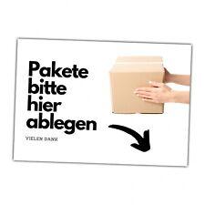 Paket hier ablegen Pakete Schild Spruch Paketablage Versand Türschild Warnschild