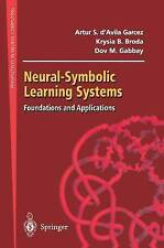 NEW Neural-Symbolic Learning Systems by Artur S. D'Avila Garcez