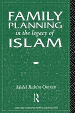 Family Planning in the Legacy of Islam (1992, Hardcover)