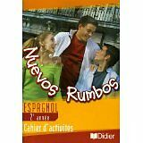 Edouard Rubio - Nuevos Rumbos Espagnol 2e année : Cahier d'activités - 2005 - Br