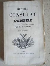 Livre ancien Histoire du Consulat et de l'Empire par M.A. Thiers Tome V 1849 @