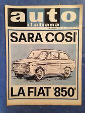 RIVISTA AUTO ITALIANA 7/1964 FIAT 850 MANUTENZIONE CONVENTRY-CLIMAX G.T.O.