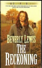 Heritage of Lancaster County Ser.: The Reckoning by Beverly Lewis (1998,...