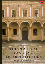 Classical Language of Architecture 'Revised and enlarged edition Summerson, John