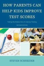 How Parents Can Help Kids Improve Test Scores: Taking the Stakes Out-ExLibrary