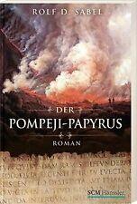 Der Pompeji-Papyrus: Roman von Sabel, Rolf D. | Buch | Zustand gut