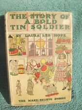 THE STORY OF A BOLD TIN SOLDIER Laura Lee Hope 1920 original Dust Jacket shelf13