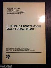 AA.vv. - LETTURA E PROGETTAZIONE DELLA FORMA URBANA - Cleup - 1980