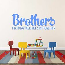 Brothers that play together stay together- Wall Art Decal Stickers Quality New