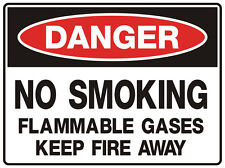 """Safety Sign """"DANGER NO SMOKING  FLAMMABLE GASES 5mm corflute 300MM X 225MM"""""""