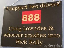 Craig Lowndes v Rick Kelly V8 Supercars Holden Ford Falcon Commodore Sign