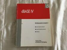 Programming in dBase IV 1.5 by Ashton-Tate